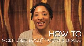 Moisturize Locs Twists Braids