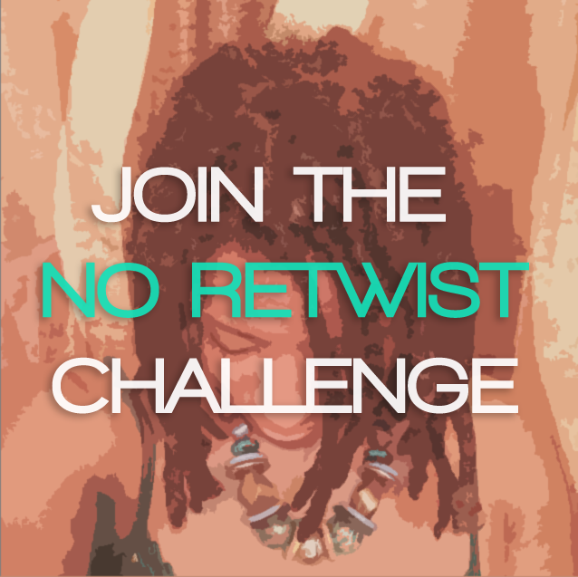 NO RETWIST CHALLENGE Hosted by CurlyNuGrowth.com