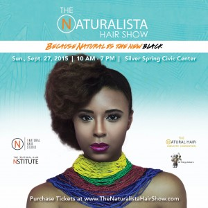 Why You Should Attend The Third Annual Naturalista Hair Show - CurlyNuGrowth.com