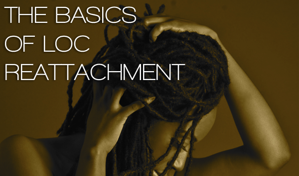 FAQs About Loc Reattachment - CURLYNUGROWTH.com