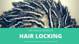 The Philosophies of Hair Locking - CURLYNUGROWTH.com