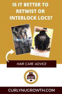 Is It Better To Retwist of Interlock Locs?