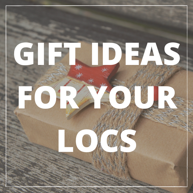 Gift Ideas for Your Locs