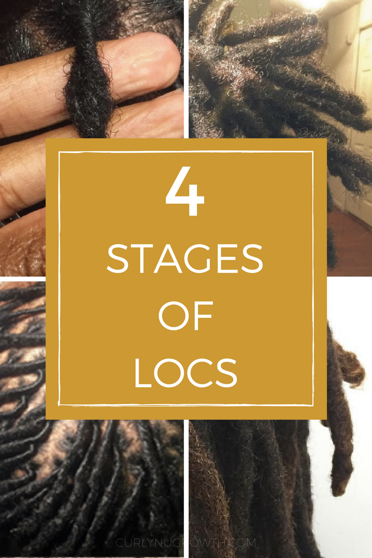 THE 4 STAGES OF LOCS