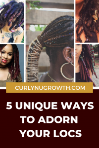 5 Unique Ways to Have Fun With Your Locs
